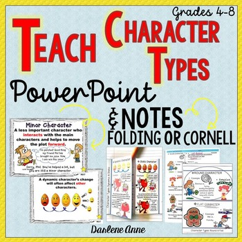 CHARACTER TYPES POWERPOINT AND NOTES: CORNELL AND FOLDING
