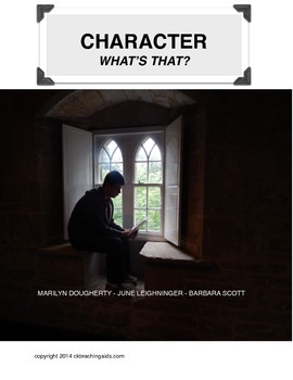 Character - What's That? Reading and Writing Literature