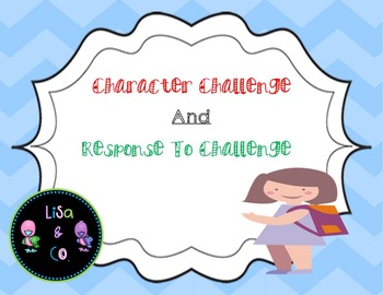 Character challenge and response to challenge CCSS.ELA-LIT