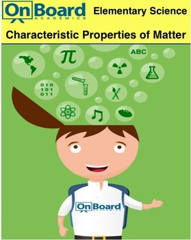 Characteristic Properties of Matter-Interactive Lesson