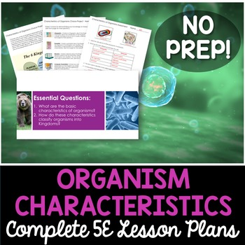 Characteristics of Organisms Complete 5E Lesson Plan