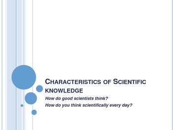 Characteristics of Scientific Knowledge and Method - Inter
