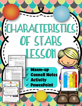 Characteristics of Stars (Notes, PowerPoint, and Activity)