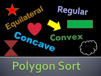 Polygon Sort- Characteristics of Polygons *please rate*