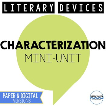 Characterization Lesson Plans - Literary Devices 3-Day Mini-Unit