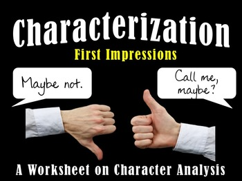 Characterization Response Sheet- First Impressions Activity