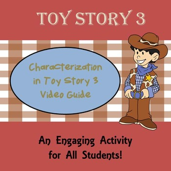 Characterization in Toy Story 3 Video Guide