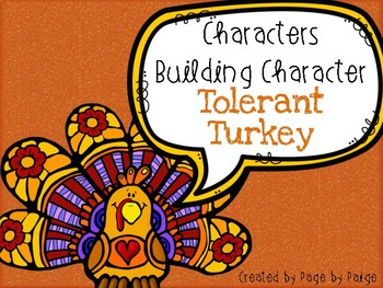 Characters Building Character Craftivity- Tolerant Turkey!