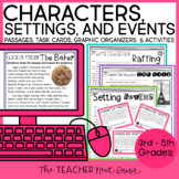Characters, Settings, and Events for 3rd - 5th Grade