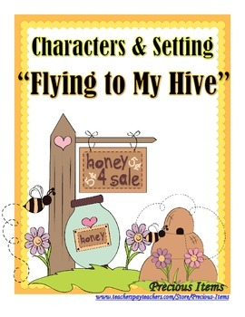 """Characters and Setting - """"Flying to My Hive"""""""
