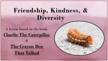 """Charlie Caterpillar"" & ""Crayon Box that Talked"" Friendshi"