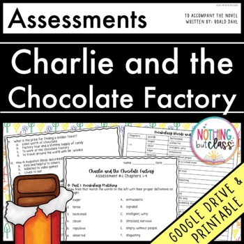 Charlie and the Chocolate Factory: Tests, Quizzes, Assessments