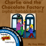 Charlie and the Chocolate Factory [Roald Dahl] Book Unit
