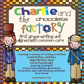 Charlie and the Chocolate Factory Common Core First Grade
