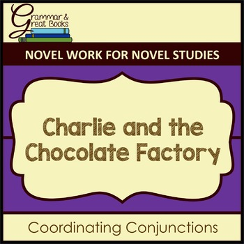 Charlie and the Chocolate Factory: Coordinating Conjunctions