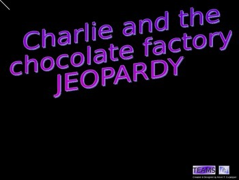 Charlie and the Chocolate Factory Jeopardy