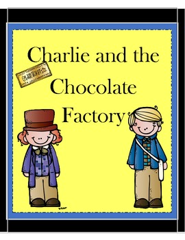 Charlie and the Chocolate Factory Motivating and Comprehen