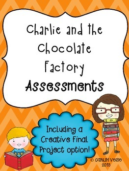 Charlie and the Chocolate Factory Novel Assessments