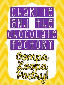 Charlie and the Chocolate Factory Oompa Loompa Poetry - FREEBIE