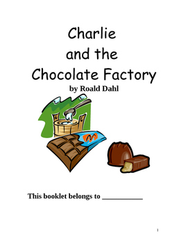 Charlie and the Chocolate Factory Roald Dahl Reading Compr