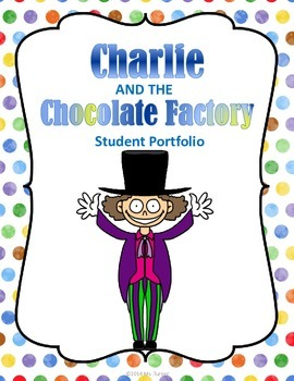 Charlie and the Chocolate Factory: Student Portfolio