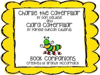 Charlie the Caterpillar and Clara Caterpillar Book Companion