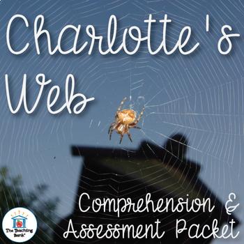 Charlotte's Web Comprehension and Assessment Bundle
