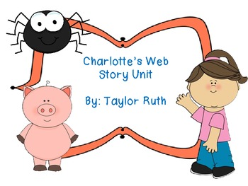 Charlotte's Web Story Unit
