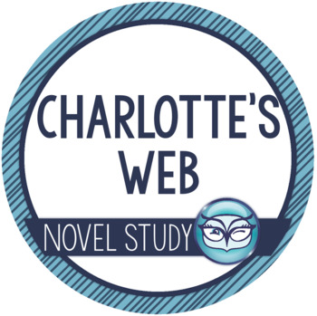 Charlotte's Web Unit Plan - Amazing Resource!!!