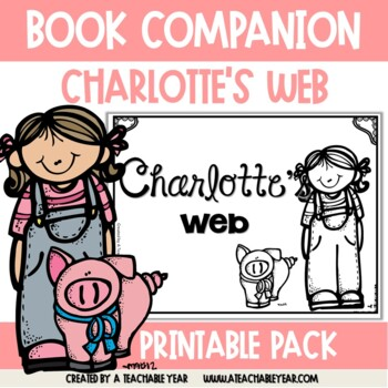 Charlotte's Web- Book Companion
