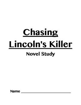 Chasing Lincoln's Killer Novel Study