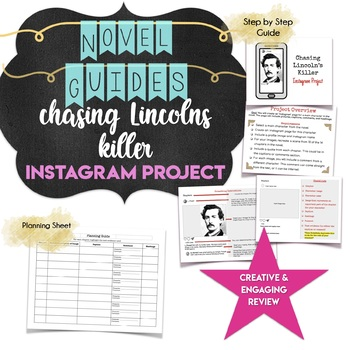 Chasing Lincoln's Killer Instagram Project