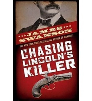 Chasing Lincoln's Killer by James Swanson - pdf format