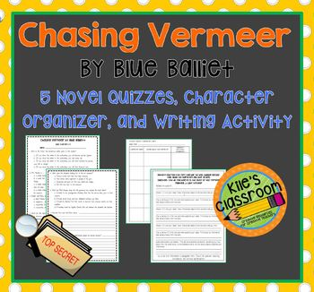 Chasing Vermeer by Blue Balliett Comprehension Quizzes and
