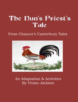 Chaucer's Nun's Priest's Tale: Adaptation With Activities
