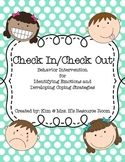 Check In/Check Out Behavior Intervention:  How are you feeling?