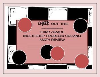 Check Out This Third Grade Multi-Step Problem Solving Math Review
