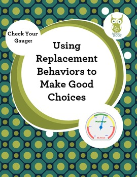 Behavior Intervention: Using Replacement Behaviors to Make