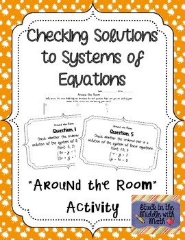 "Checking Solutions to Linear Systems ""Around the Room"" Activity"