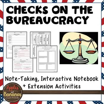Checks on the Bureaucracy - Interactive Note-taking Activities