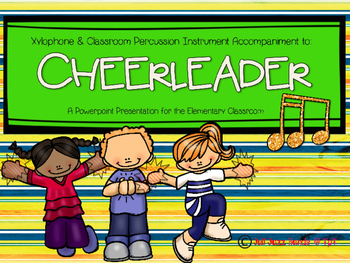 Cheerleader- Xylophone and Classroom Percussion Instrument