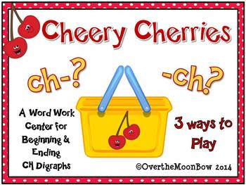 Cheery Cherries CH Digraph Sort Word Work Center