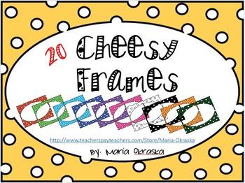 Cheesy Frames/Borders