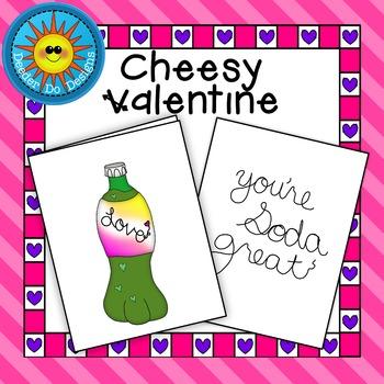 "Cheesy Valentine- ""You're Soda Great"""