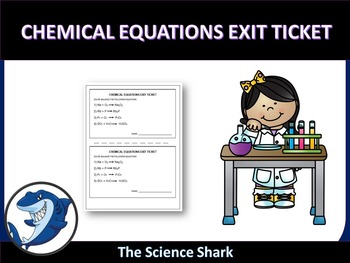 Chemical Equations Exit Ticket