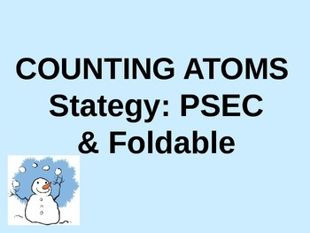 PSEC Foldable & Powerpoint: A Strategy for Counting Atoms