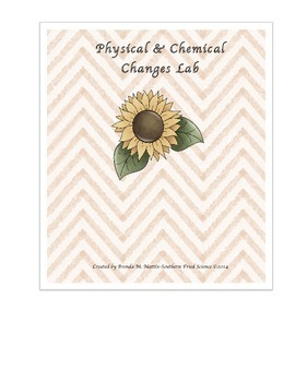 Chemical & Physical Changes Lab and Test