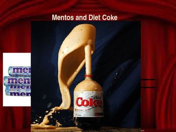Chemical Reaction Between Diet Coke & Mentos Lesson (ppt)