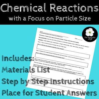 Chemical Reactions with a Focus on Particle Size