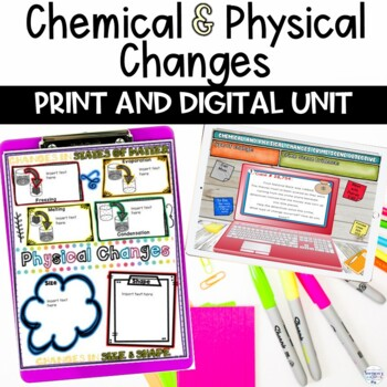 Chemical and Physical Changes Unit